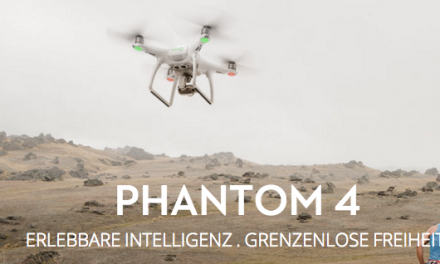 DJI Phantom 4 – der neue Überflieger