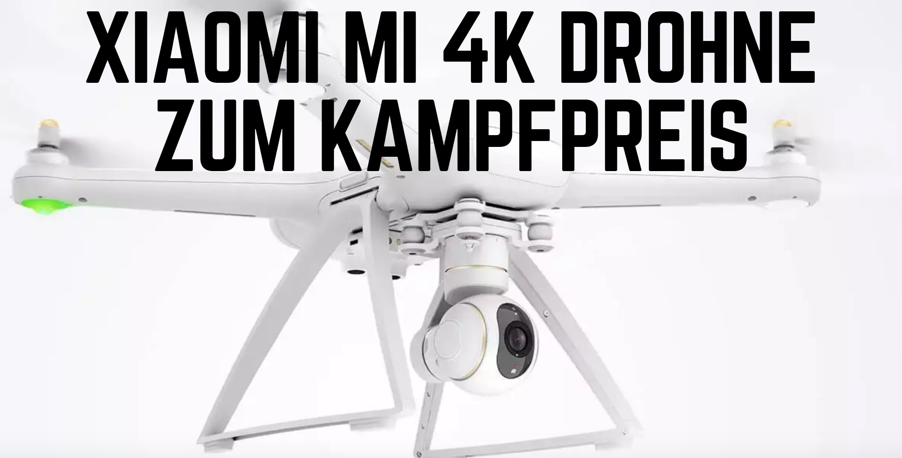 xiaomi mi 4k drohne f r anf nger lost in drones. Black Bedroom Furniture Sets. Home Design Ideas