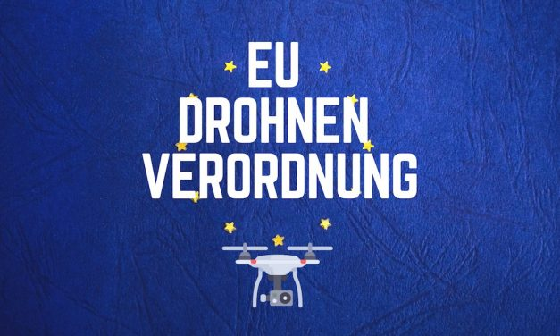 Neue EU Verordnung für Drohnen