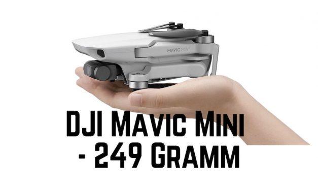 DJI Mavic Mini – 249 Gramm – Mini Drohne