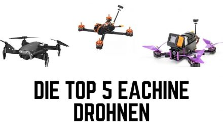 Die Top 5 Eachine Drohnen